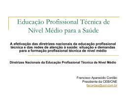 Diretrizes Nacionais da Educação Profissional Técnica de Nível Médio