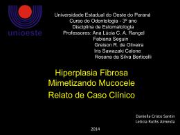 Hiperplasia Fibrosa Mimetizando Mucocele