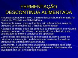 FERMENTAÇÃO DESCONTÍNUA ALIMENTADA