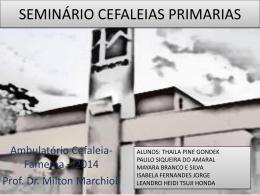 Seminário sobre Cefaleias Primárias apresentado pelos