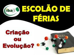 ESCOLÃO DE FÉRIAS