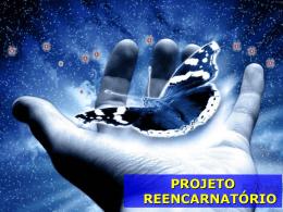 MODULO PROJETO REENCARNATORIO