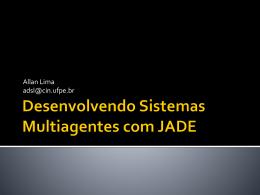 Desenvolvendo Sistemas Multiagentes com JADE