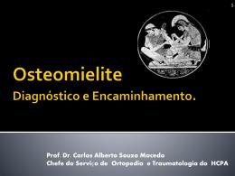 Osteomielite. Diagnóstico e Encaminhamento