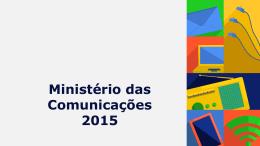 Apresentação do PowerPoint - Ministério das Comunicações