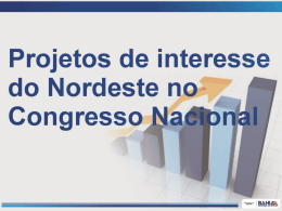 Não é de interesse do Nordeste a aprovação deste projeto.