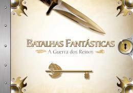 BATALHAS FANTÁSTICAS: A guerra dos reinos