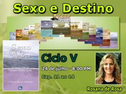 Sexo e Destino Cap. 11 ao 14 (RosanaDR)