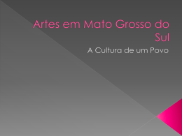Artes em Mato Grosso do Sul