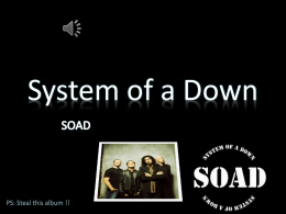System of a Down PPT feito por Edson Beltrane Junior