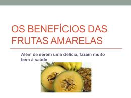 OS BENEFÍCIOS DAS FRUTAS AMARELAS