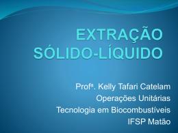 Operações Unitárias aula 13 Extração sólido-líquido