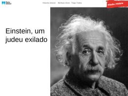 Einstein, um judeu exilado (PPT)