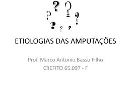 ETIOLOGIAS DAS AMPUTAÇÕES