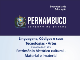 Patrimônio Histórico Cultural Material e Imaterial