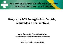 Ana Augusta P. Coutinho - Apresentaçao SOS