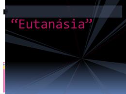 Eutanásia - ERA UMA VEZ