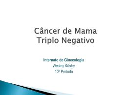 Câncer de Mama Triplo Negativo - GO