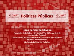 Slides Políticas Públicas Trabalho Infanto Juvenil
