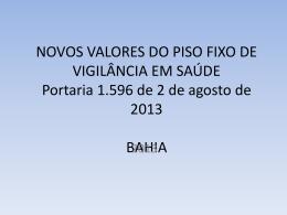 NOVOS VALORES DO PISO FIXO DE VIGILÂNCIA EM SAÚDE