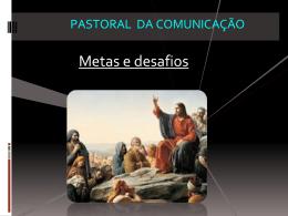 Comunicação de massa - Pascom Diocesana de Nova Iguaçu