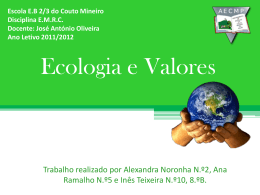 Ecologia_e_Valores - Agrupamento de Escolas do Couto Mineiro