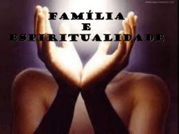 ESPIRITUALIDADE NA FAMÍLIA