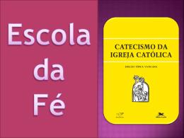 Aula 23 - Escola da Fé - Paróquia São Benedito
