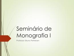 Seminário de Monografia Aulas Comentário