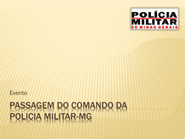 Passagem do comando da policia militar-mg
