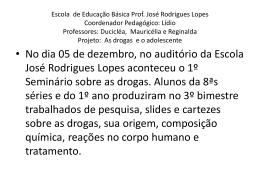 Escola de Educação Básica Prof. José Rodrigues Lopes