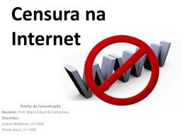 Censura na Internet - Faculdade de Direito da UNL