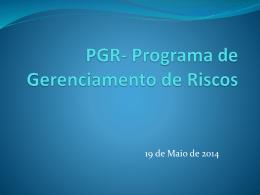 PGR- Programa de Gerenciamento de Riscos