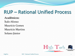 RUP * Rational Unified Process