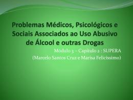 Problemas Médicos, Psicológicos e Sociais