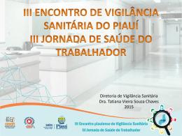 Tatiana Chaves - Secretaria de Estado da Saúde do Piauí