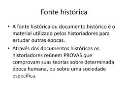 Aula 2 sexto ano fontes históricas