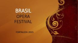 BRASIL OPERA FESTIVAL