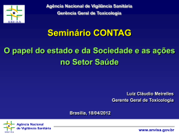 Agência Nacional de Vigilância Sanitária www.anvisa.gov