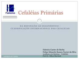 Seminário de Cefaléias Primárias apresentadas pelos