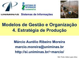 4. Estratégia de Produção - Lopes & Gazzani Planejamento Ltda