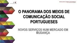o panorama dos meios de comunicação social portugueses