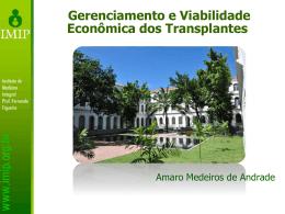 Gerenciamento e Viabilidade Econômica dos Transplantes
