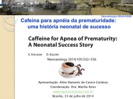 Cafeína para apnéia da prematuridade