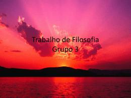 Trabalho de Filosofia Grupo 3