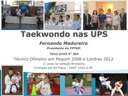 Taekwondo UPS - Secretaria do Esporte e do Turismo
