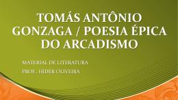 tomás antônio gonzaga / poesia épica do arcadismo
