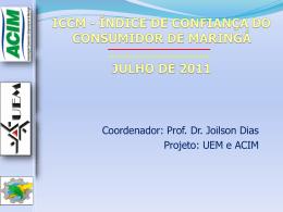 ICCM - ÍNDICE DE CONFIANÇA DO CONSUMIDOR DE