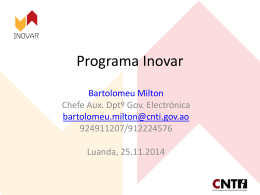 Bartolomeu Milton - Programa Inovar