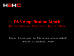 DNS Amplification Attack Hackers To Hackers Conference